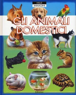 Animali domestici. Mille immagini