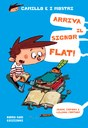 Camillo e i mostri - Arriva il signor Flat