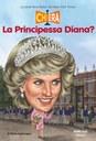 Chi era la Principessa Diana?