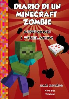 Diario di un Minecraft Zombie 12 - Arrivano i Pixelmon