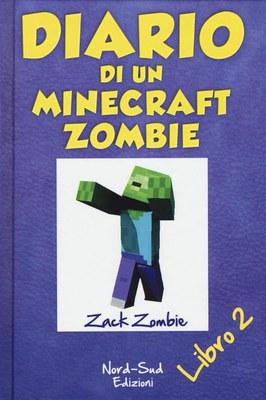 Diario di un Minecraft Zombie. Vol. 2: Lo spaventabulli
