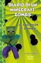 Diario di un Minecraft Zombie. Vol 6: Le vacanze di Zombie nc