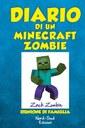Diario di un Minecraft Zombie. Vol. 7. Riunione di famiglia