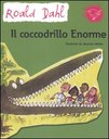 Il coccodrillo Enorme