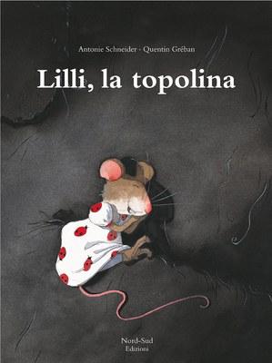 Lilli, la topolina. Ediz. illustrata