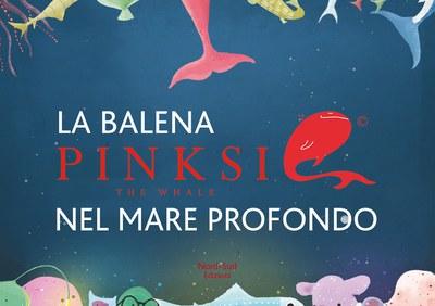 Pinksie la balena rosa. Ediz. illustrata