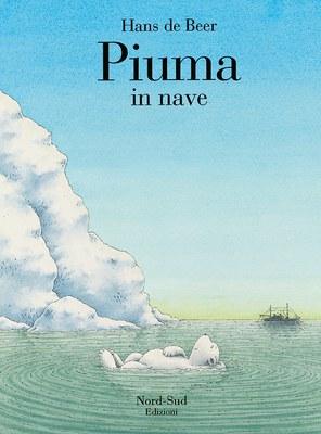 Piuma in nave. Ediz. illustrata