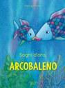 Sogni d'oro Arcobaleno