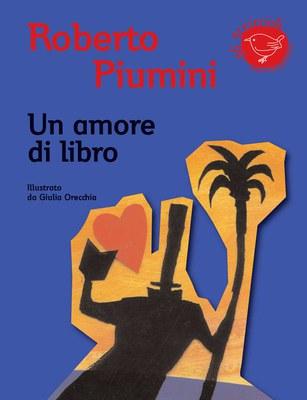 Un amore di libro. Ediz. illustrata