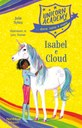 Unicorn Academy - Isabel e Cloud