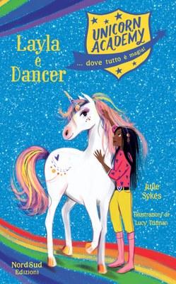 Unicorn academy. Layla e Dancer